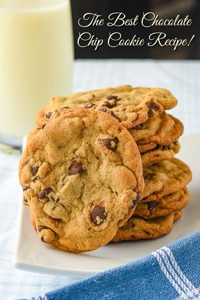 The Best Chocolate Chip Cookies photo with title text added for Pinterest