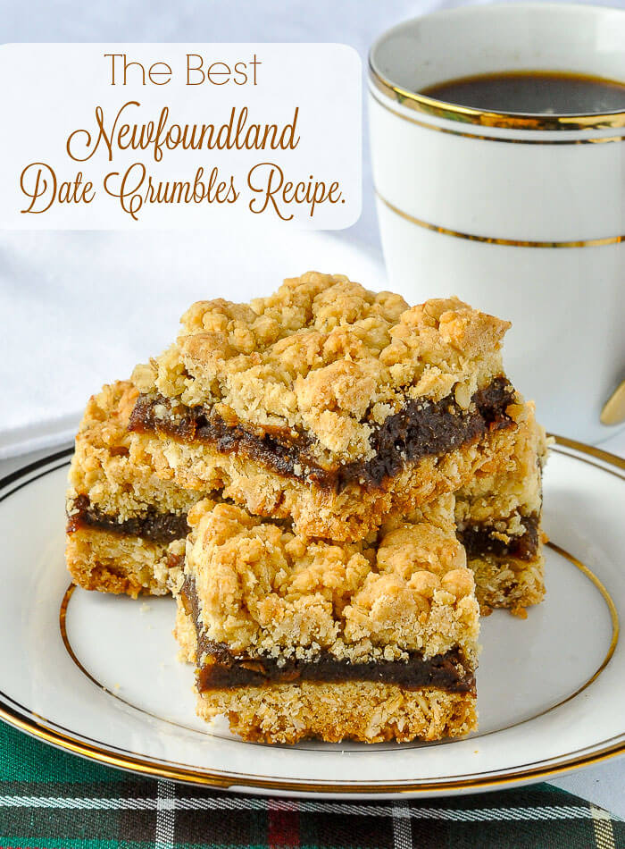 The Best Newfoundland Date Crumbles Recipe image with text