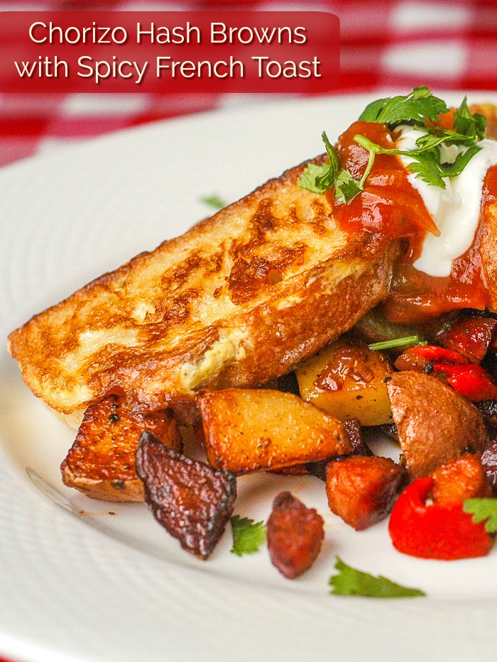 Chorizo Hash Browns with Spicy French Toast photo with title text for Pinterest