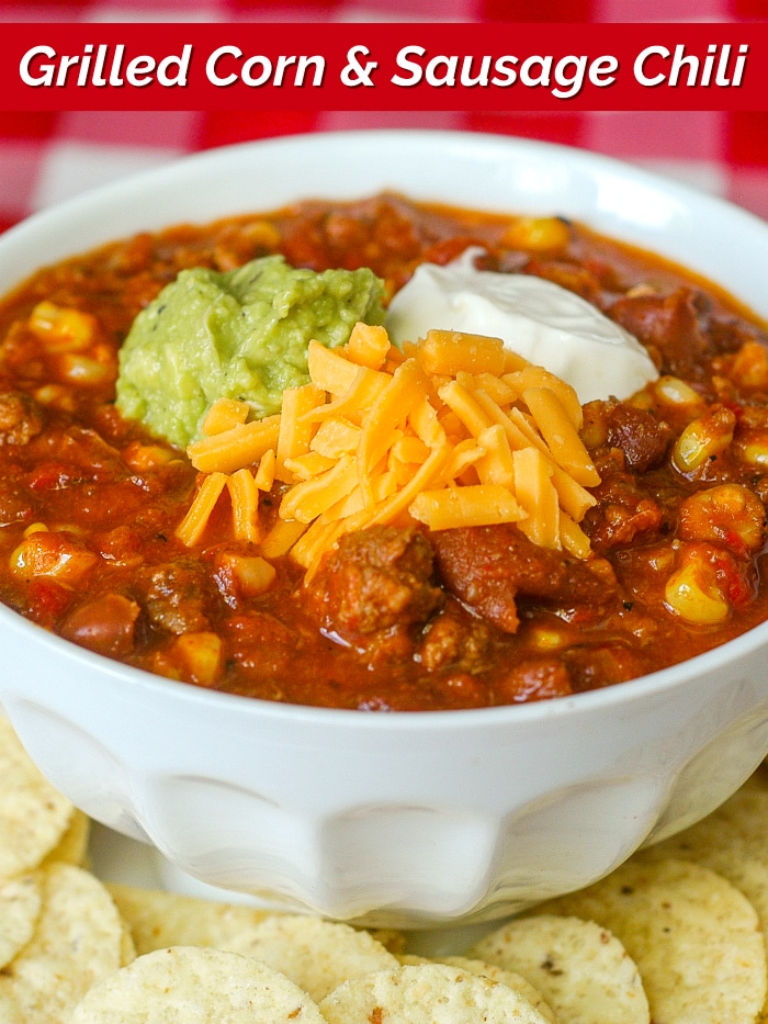 Grilled Corn Sausage Chili photo with title text added for Pinterest