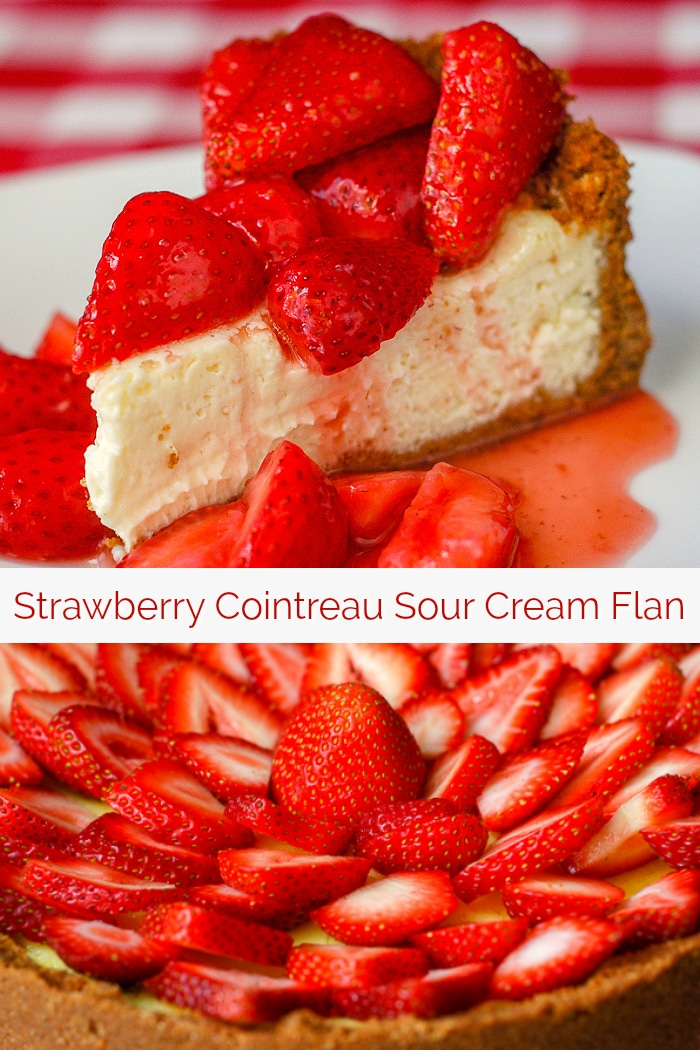 Strawberry Cointreau Sour Cream Custard Flan photo collage with title text for Pinterest