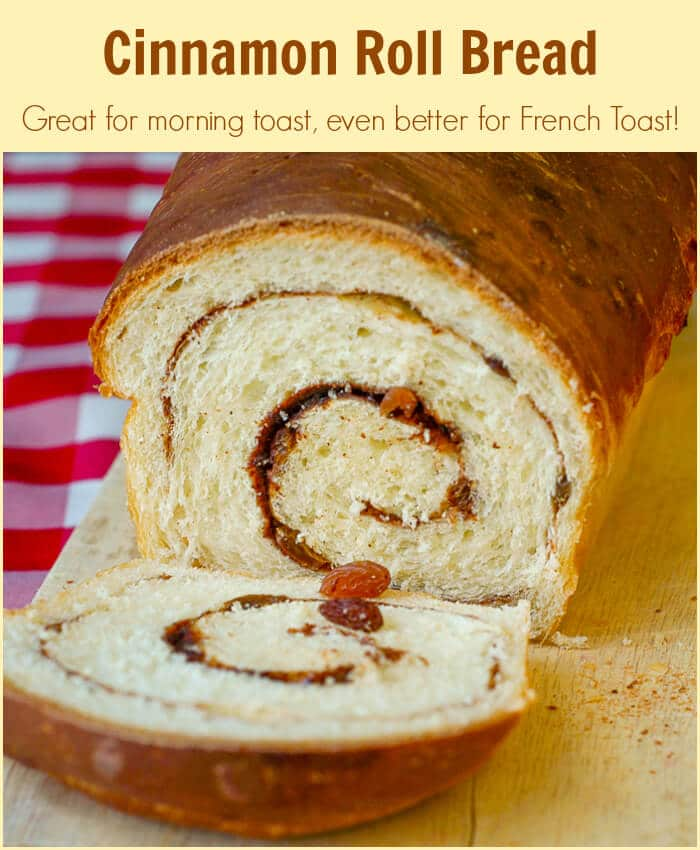 Cinnamon Roll Bread makes the most amazing morning toast and even better French Toast.