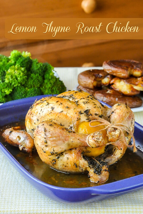 Lemon Thyme Roast Chicken. Whether unbrined or with the option of brining in lemon garlic, spices & thyme this is a super juicy and flavourful roast chicken recipe that makes the perfect Sunday dinner. #sundaydinner #chicken #roast #lemon #thyme