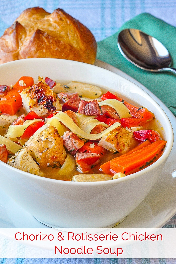 Chorizo Rotisserie Chicken Noodle Soup image with title text added for Pinterest