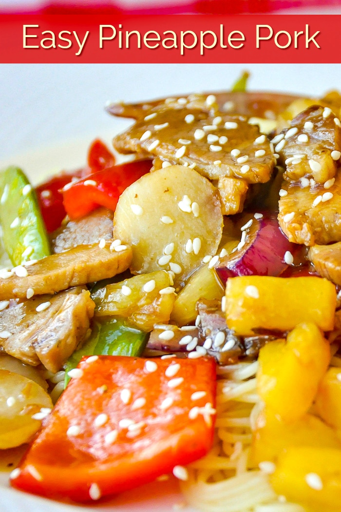 Easy Stir Fried Pineapple Pork photo with title text for Pinterest