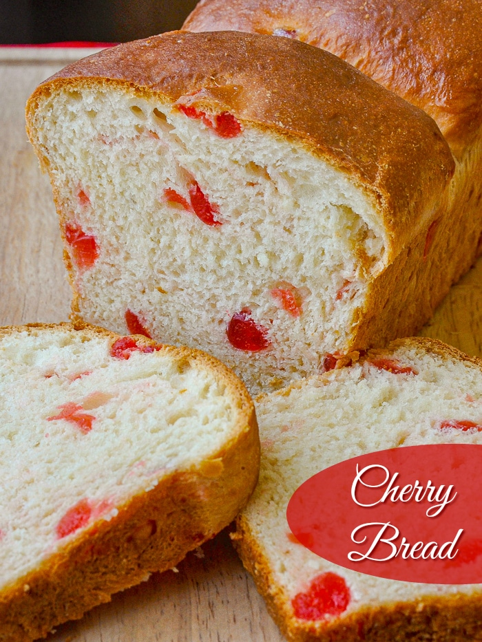Cherry Bread photo with title text for Pinterest