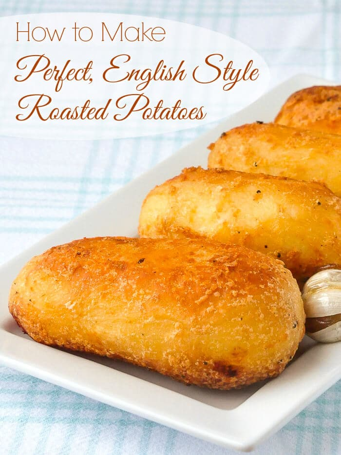 Perfect English Style Roasted Potatoes
