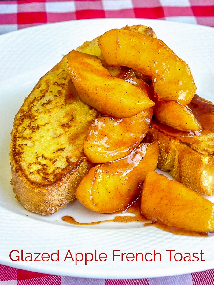 Glazed Apple French Toast photo with title text for Pinterest