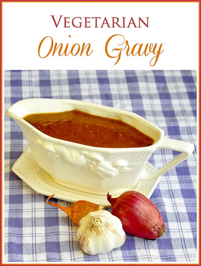 Vegetarian Onion Gravy with a Carnivore Option