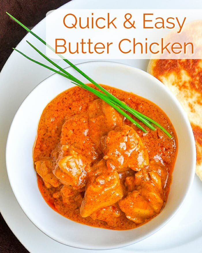 Quick and Easy Butter Chicken image with title text