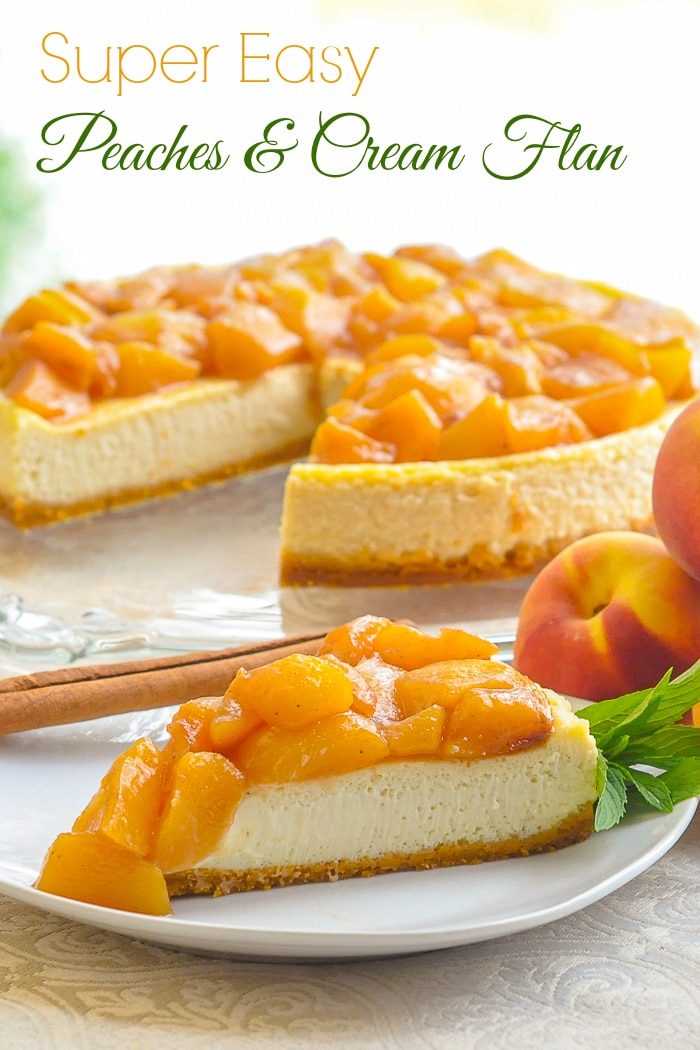 Peaches and Cream Flan photo with title text added for Pinterest