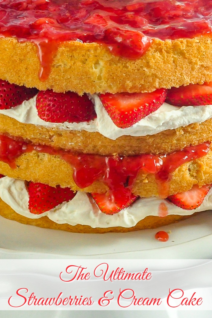 The Ultimate Strawberries and Cream Cake close up photo with title text for Pinterest