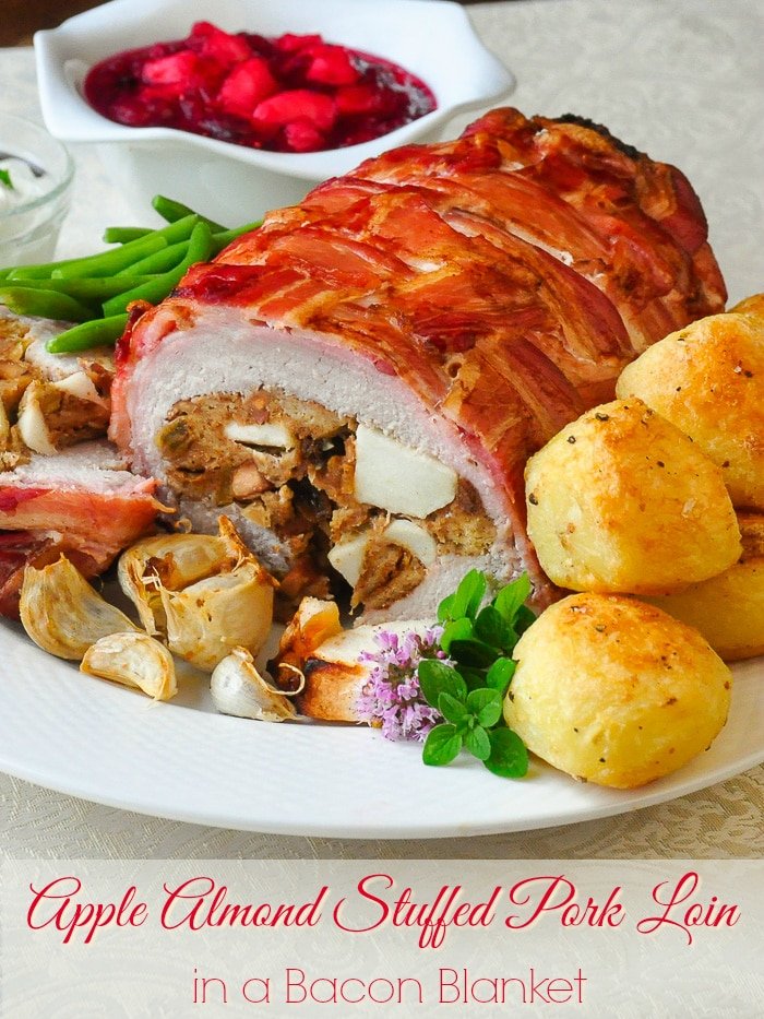 Apple Almond Stuffed Pork Loin in a Bacon Blanket photop with title text added for Pinterest