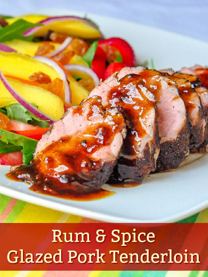 Rum Spice Glazed Pork Tenderloin with title text