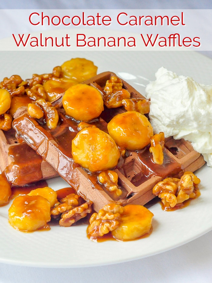 Chocolate Caramel Walnut Banana Waffles image with title text for Pinterest.