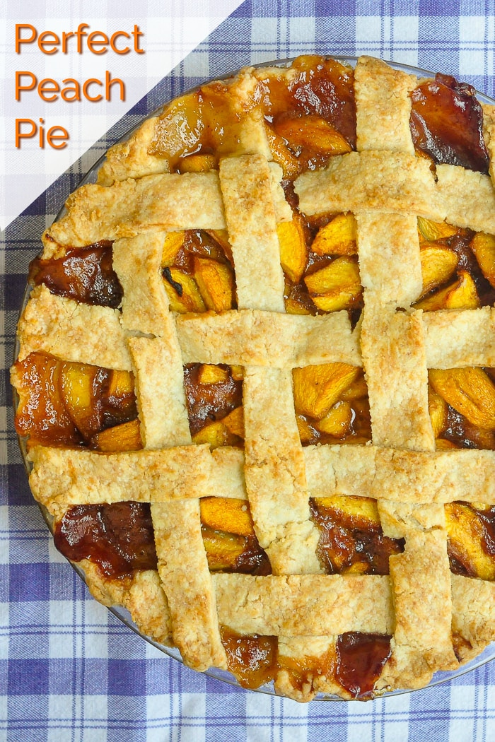 Perfect Peach Pie photo with title text added for Pinterest