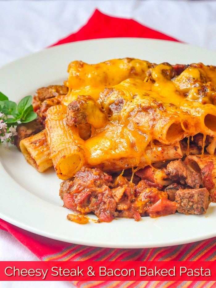 Cheesy Steak & Bacon Baked Pasta photo with title text for Pinterest