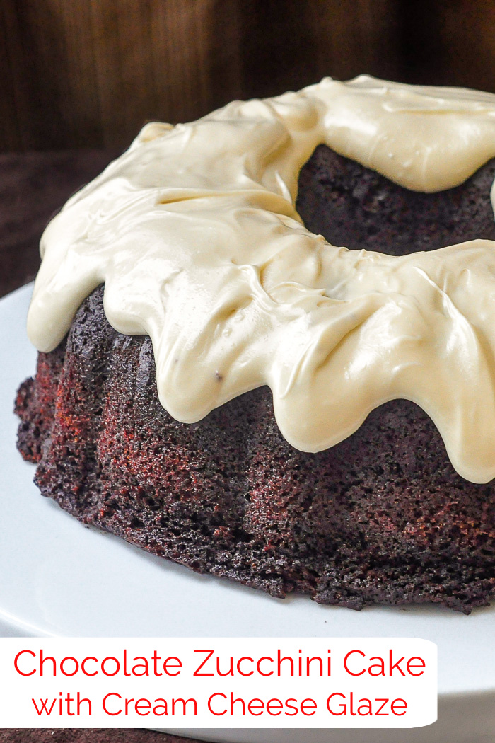 Chocolate Zucchini Cake with Cream Cheese Glaze photo with title text added for Pinterest