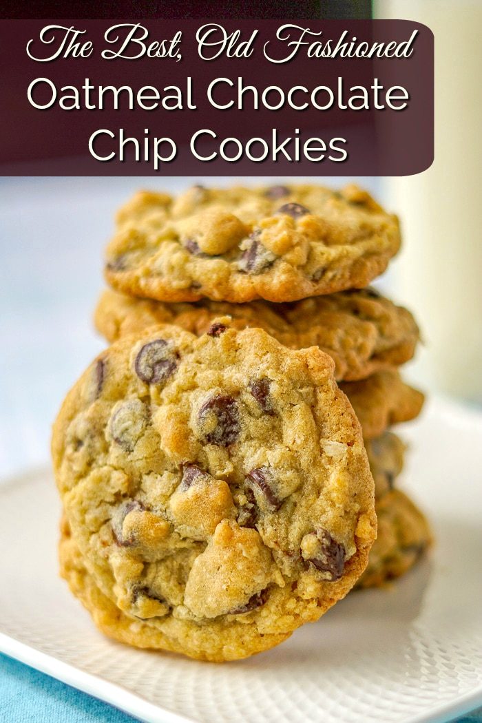 Perfect Oatmeal Chocolate Chip Cookies image with title text for Pinterest