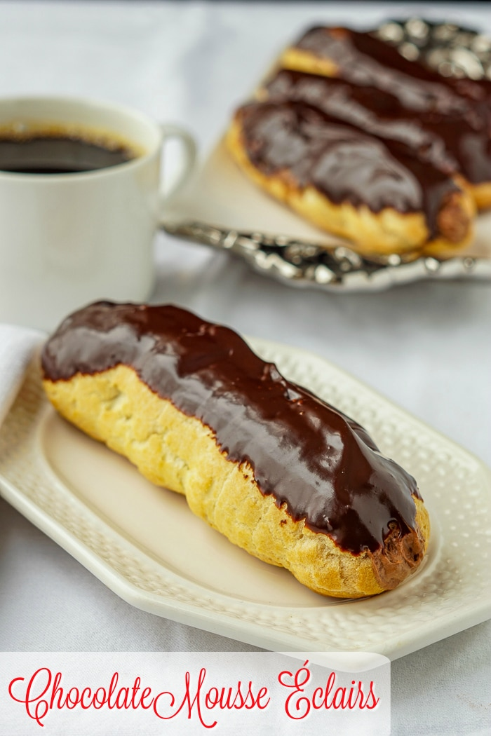 Chocolate Mousse Eclairs phto of eclai=rs and a cup of coffee with title text added for Pinterest