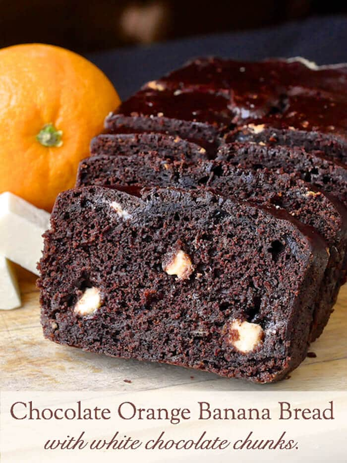 Orange Chocolate Banana Bread with White Chocolate Chunks image with title text.