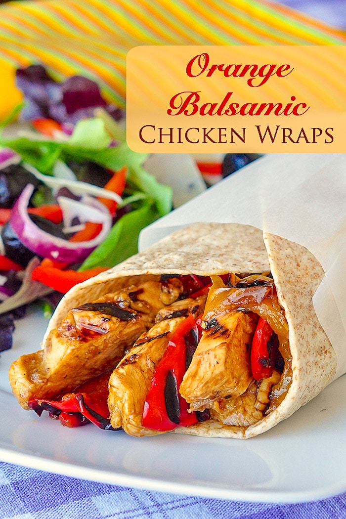 Orange Balsamic Chicken Wraps photo with title text for Pinterest