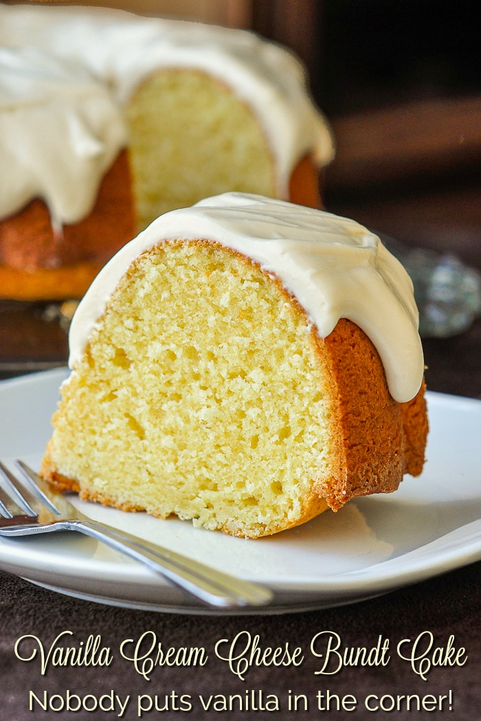 Vanilla Cream Cheese Bundt Cake photo of a singe slice with title text added for Pinterest