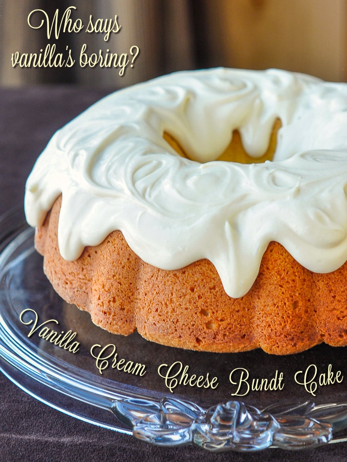 Vanilla Cream Cheese Bundt Cake photo of uncut cake with title text added for Pinterest.