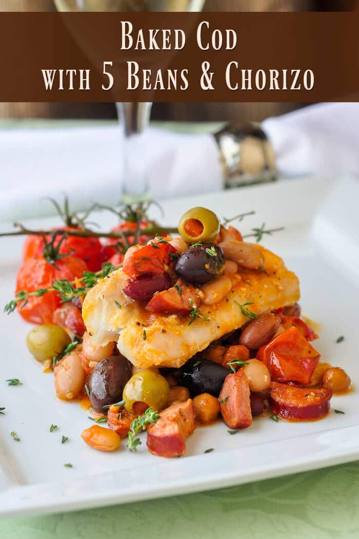 Baked Cod with 5 Beans & Chorizo