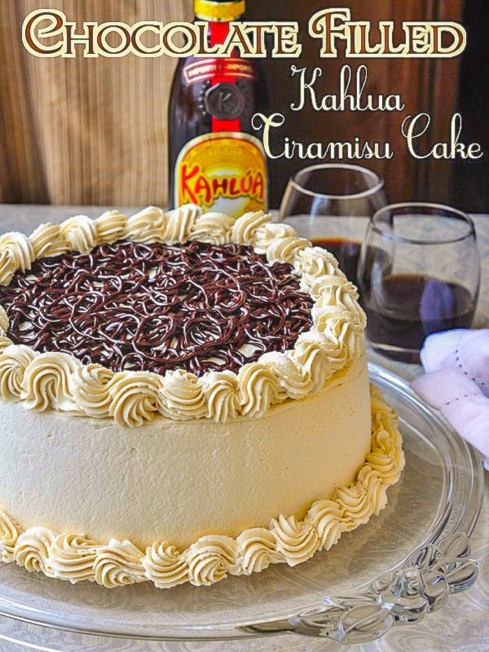 Chocolate Filled Kahlua Tiramisu Cake image with title text for Pinterest