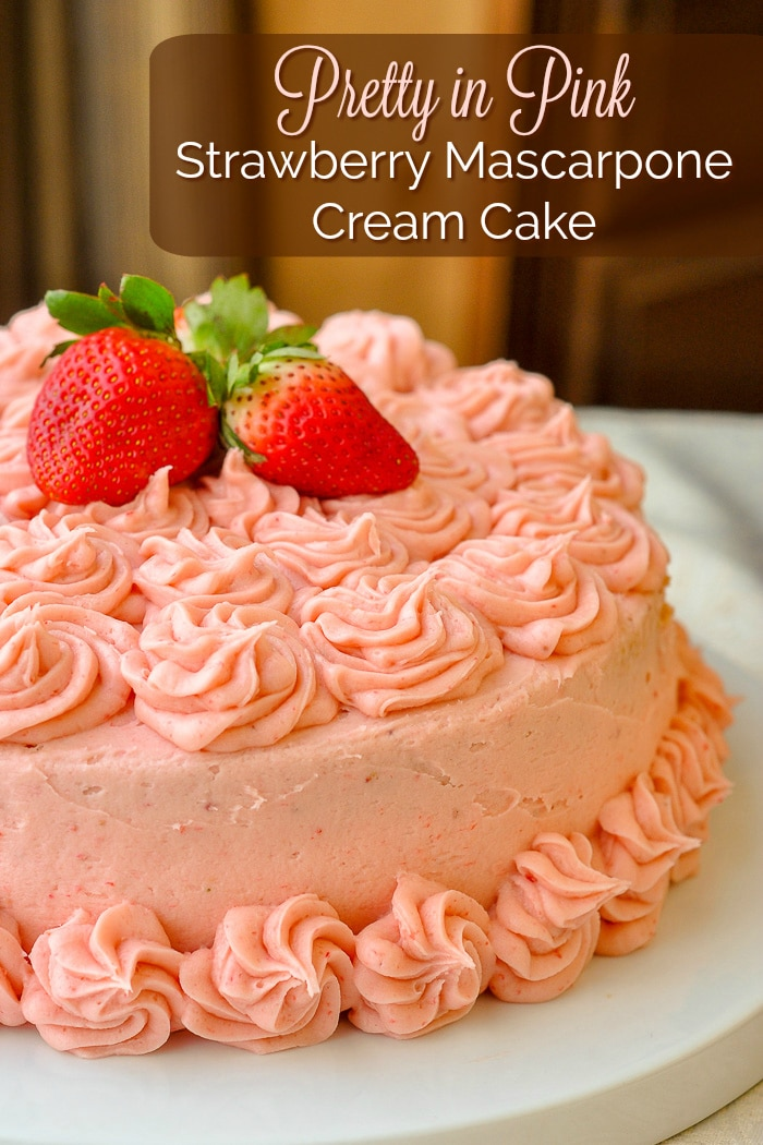 Strawberry Mascarpone Cream Cake photo of whole uncut cake with title text for Pinterest