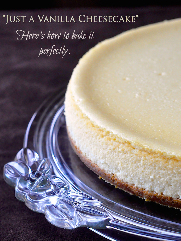 "How to Bake the Perfect Cheesecake Every Time or ""Just a ..."