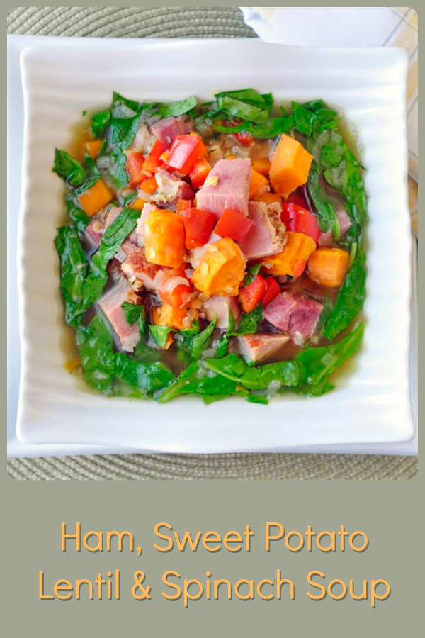 Ham sweet potato Lentil Soup with title text added for Pinterest
