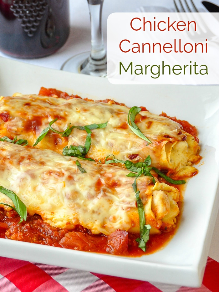 Chicken Cannelloni Margherita photo with title text for Pinterest