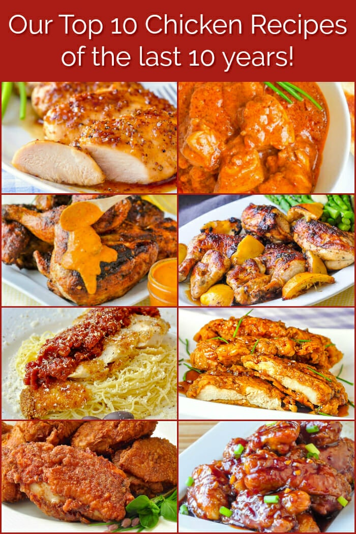 Our top Ten Chicken Recipes of the past 10 years. Image collage for Pinterest