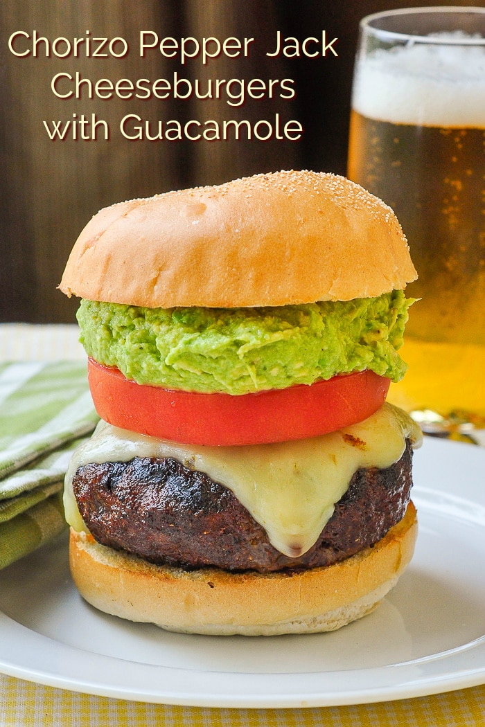 Chorizo Pepper Jack Cheeseburgers with Guacamolephoto with title text for Pinterest