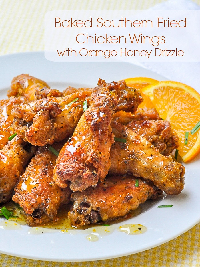 Baked Southern Fried Chicken Wings with Orange Honey Drizzle image with title text for Pinterest