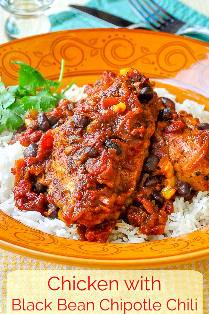 Chicken with Black Bean Chipotle Chili and Rice photo with title text added for Pinterest