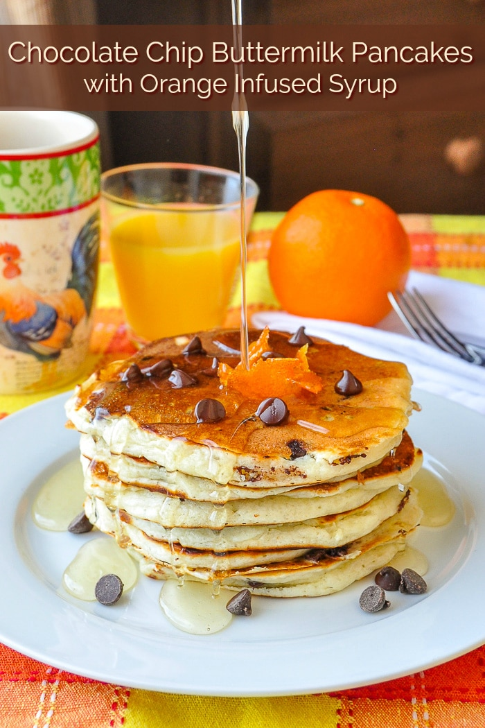 Chocolate Chip Buttermilk Pancakes with Orange Infused Syrup image with title text for Pinterest