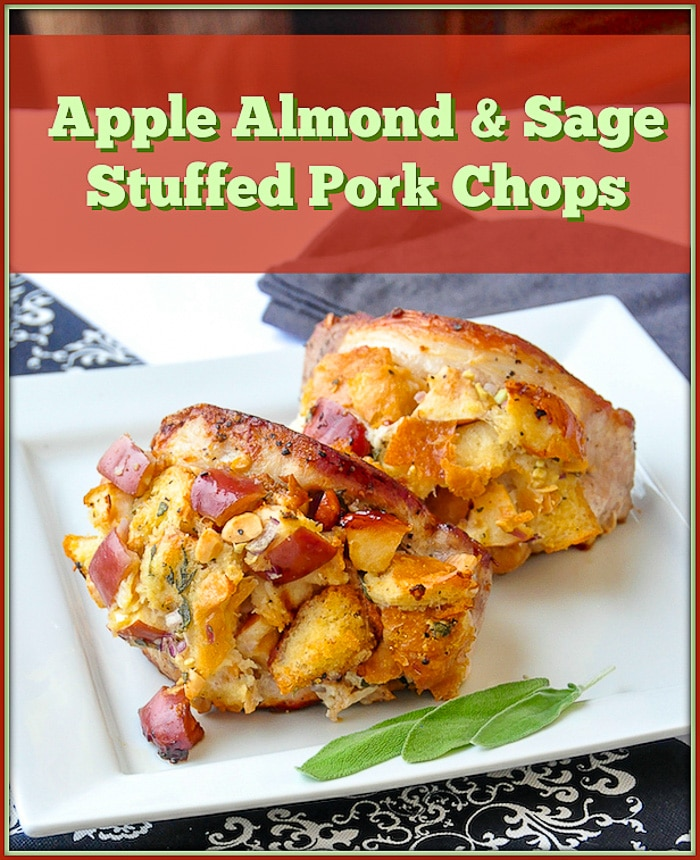 Apple Almond Sage Stuffed Pork Chops image with title text