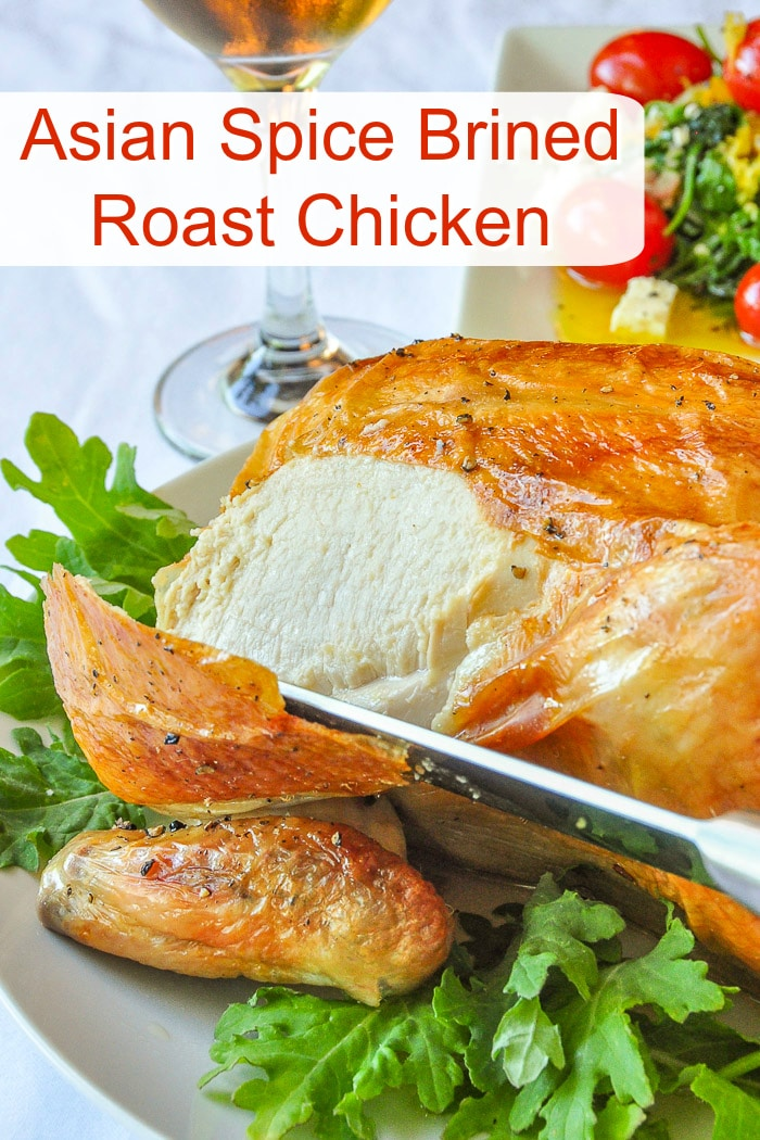 Asian Spice Brined Roast Chicken photo with title text for Pinterest