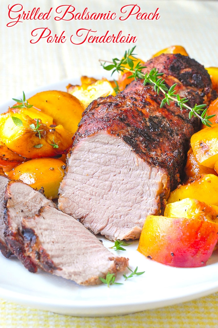Grilled Balsamic Peach Pork Tenderloin photo with title text added for Pinterest