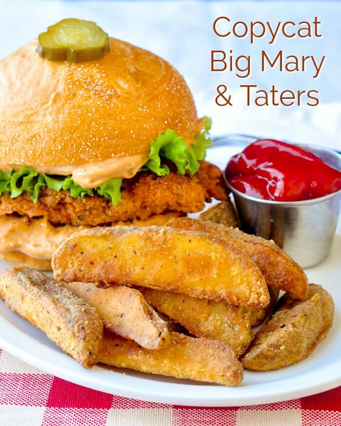 Copycat Big Mary and Taters