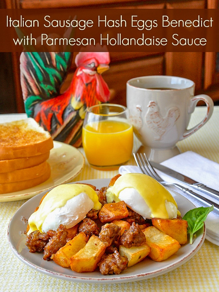 Italian Sausage Hash Eggs Benedict with Parmesan Hollandaise Sauce photo with title text for Pinterest