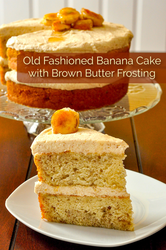 Old Fashioned Banana Cake with Brown Butter Frosting photo of one slice of cake with title text added for Pintertest