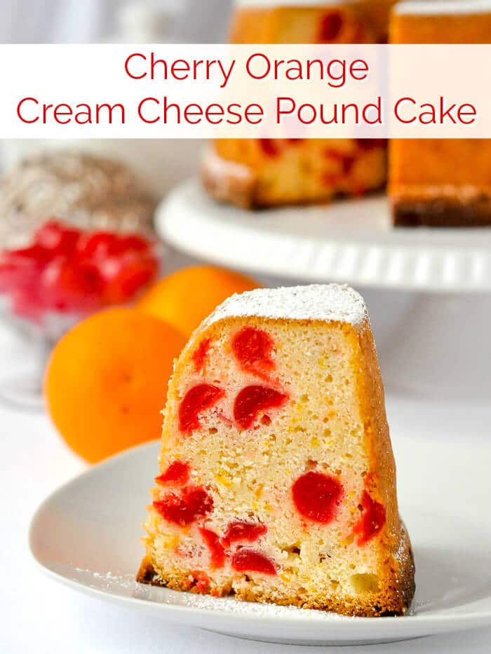 Cream Cheese Pound Cake with Cherries & Orange image with title text