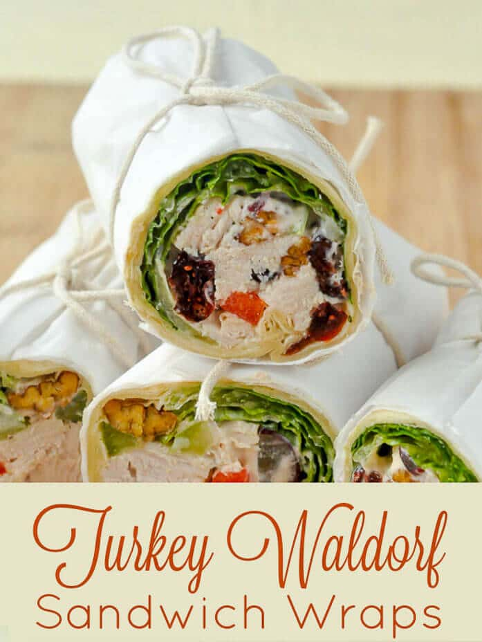Turkey Waldorf Salad Sandwich Wraps with title text