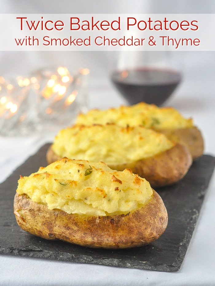 Twice Baked Potatoes with Smoked Cheddar & Thyme photo with title text for Pinterest