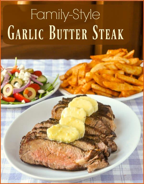 Family Style Garlic Butter Steak
