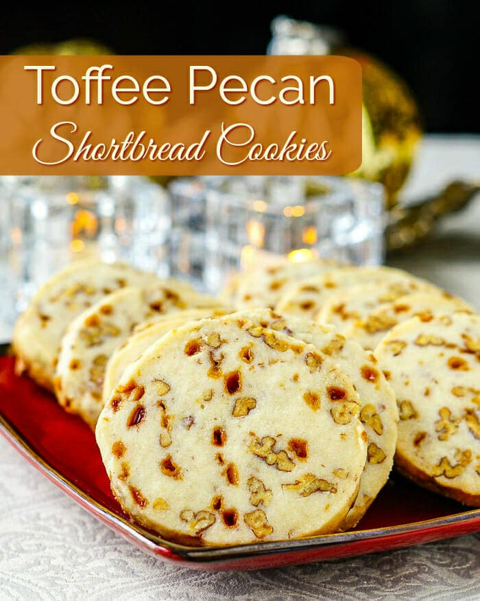 Toffee Pecan Shortbread Cookies with title text